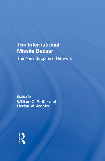The International Missile Bazaar The New Suppliers' Network book cover