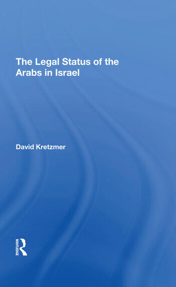 The Legal Status Of The Arabs In Israel book cover