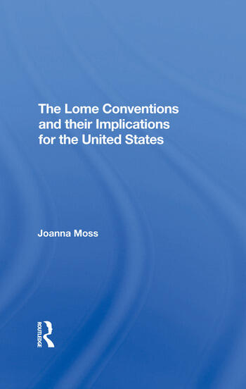 The Lome Conventions And Their Implications For The United States book cover