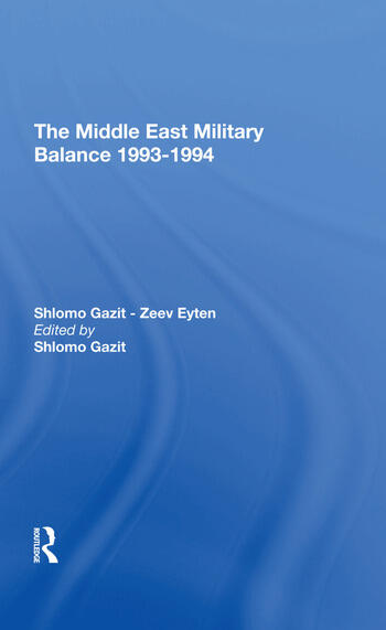 The Middle East Military Balance 19931994 book cover