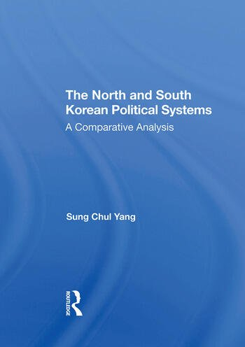 The North And South Korean Political Systems A Comparative Analysis book cover