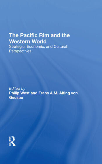 The Pacific Rim And The Western World Strategic, Economic, And Cultural Perspectives book cover