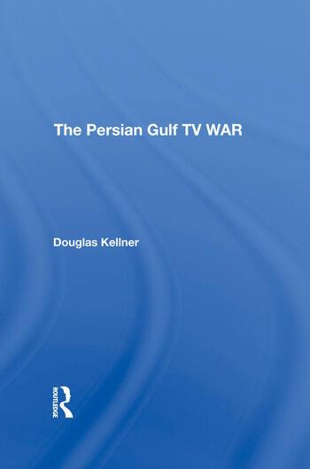 The Persian Gulf Tv War book cover