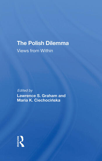 The Polish Dilemma Views From Within book cover