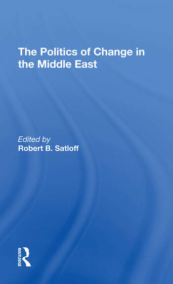 The Politics Of Change In The Middle East book cover