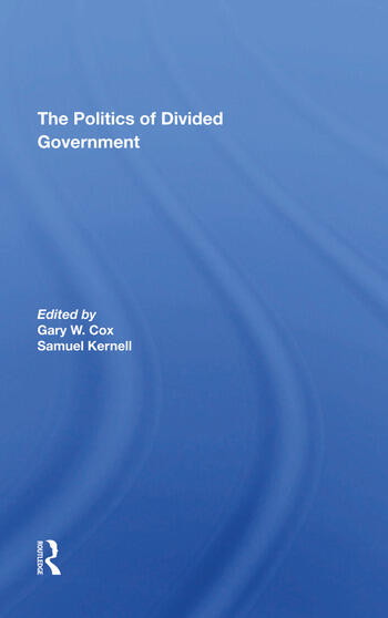 The Politics Of Divided Government book cover