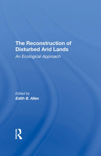 The Reconstruction Of Disturbed Arid Lands An Ecological Approach book cover