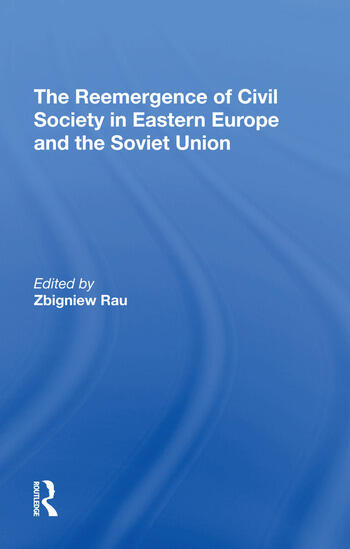 The Reemergence Of Civil Society In Eastern Europe And The Soviet Union book cover