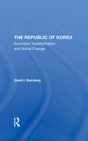 The Republic Of Korea Economic Transformation And Social Change book cover
