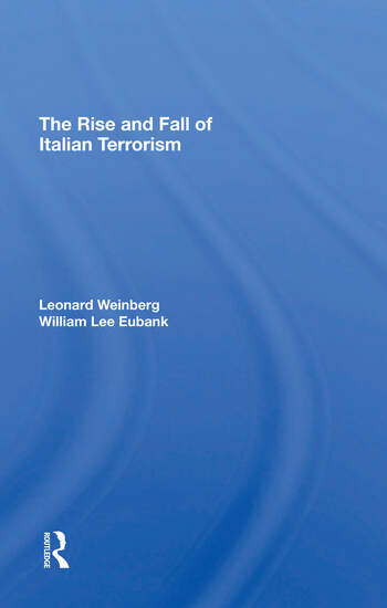 The Rise And Fall Of Italian Terrorism book cover