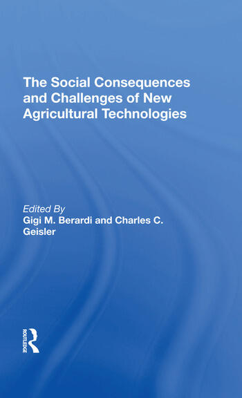 The Social Consequences And Challenges Of New Agricultural Technologies book cover