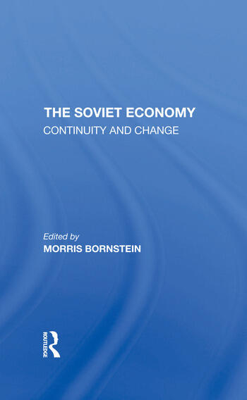 The Soviet Economy Continuity And Change book cover