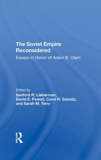 The Soviet Empire Reconsidered Essays In Honor Of Adam B. Ulam book cover