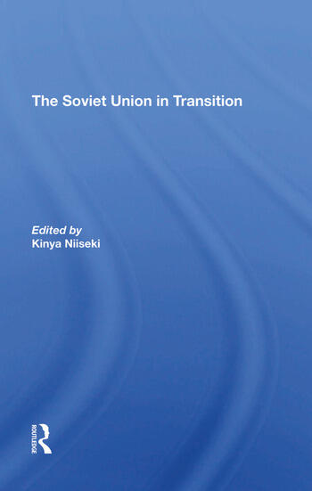 The Soviet Union In Transition book cover