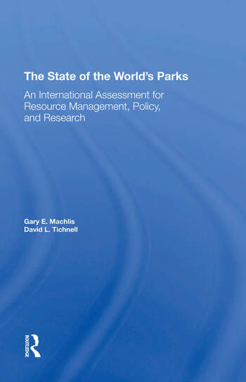 The State Of The World's Parks An International Assessment For Resource Management, Policy, And Research book cover