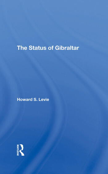 The Status Of Gibraltar book cover
