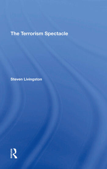 The Terrorism Spectacle book cover
