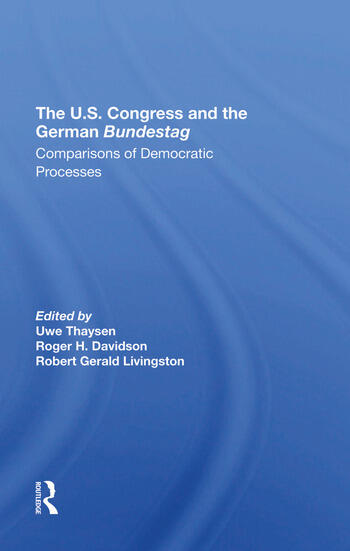 The U.s. Congress And The German Bundestag Comparisons Of Democratic Processes book cover