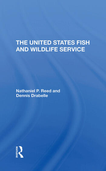The U.s. Fish And Wildlife Service book cover