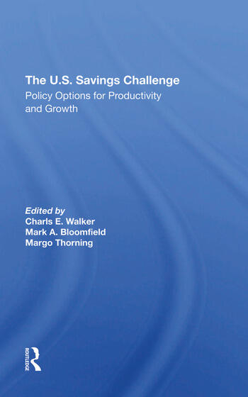 The U.S. Savings Challenge Policy Options For Productivity And Growth book cover