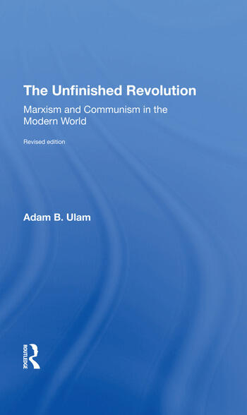 The Unfinished Revolution Marxism And Communism In The Modern World revised Edition book cover