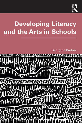 Developing Literacy and the Arts in Schools book cover