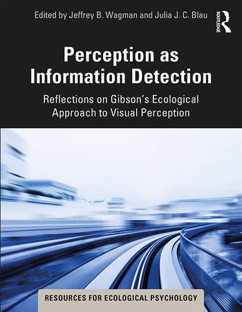 Perception as Information Detection Reflections on Gibson's Ecological Approach to Visual Perception book cover