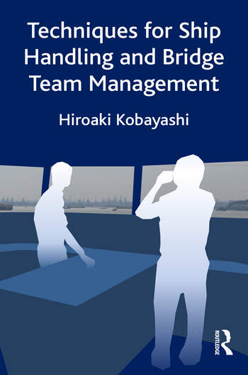 Techniques for Ship Handling and Bridge Team Management book cover