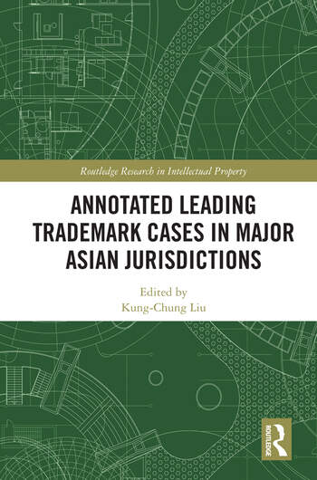 Annotated Leading Trademark Cases in Major Asian Jurisdictions book cover