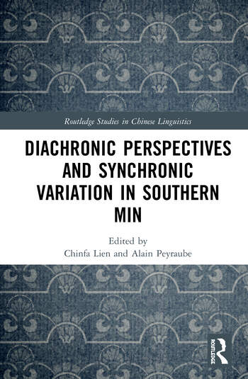 Diachronic Perspectives and Synchronic Variation in Southern Min book cover