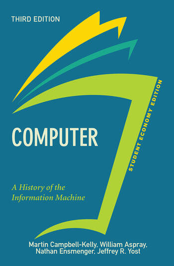 Computer, Student Economy Edition A History of the Information Machine book cover