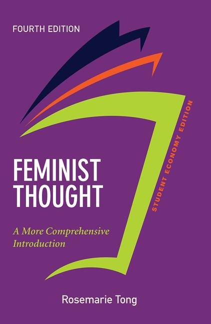 Feminist Thought, Student Economy Edition A More Comprehensive Introduction book cover