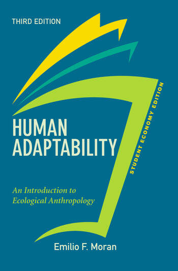 Human Adaptability, Student Economy Edition An Introduction to Ecological Anthropology book cover