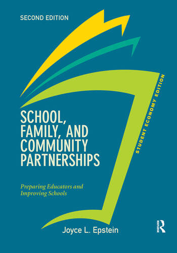 School, Family, and Community Partnerships, Student Economy Edition Preparing Educators and Improving Schools book cover