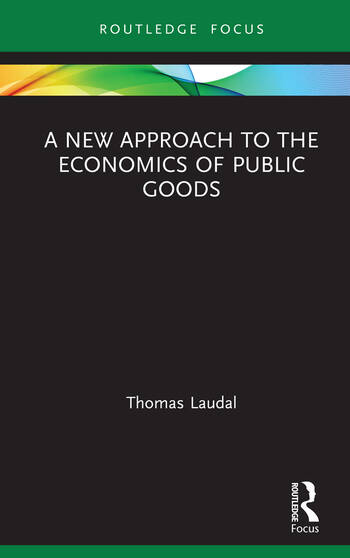 A New Approach to the Economics of Public Goods book cover