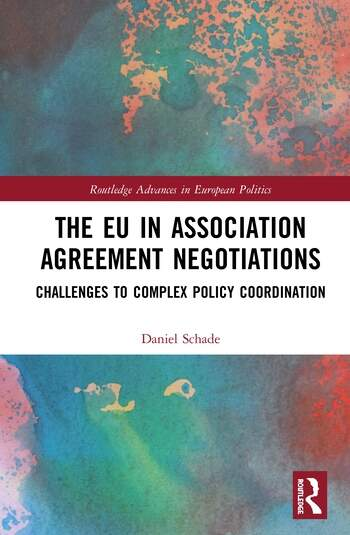 The EU in Association Agreement Negotiations Challenges to Complex Policy Coordination book cover
