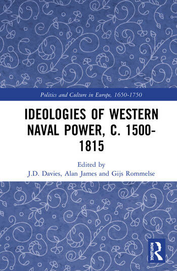 Ideologies of Western Naval Power, c. 1500-1815 book cover
