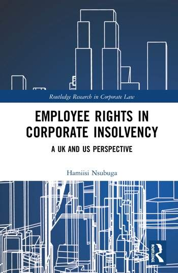 Employee Rights in Corporate Insolvency A UK and US Perspective book cover