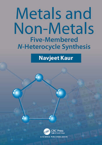 Metals and Non-metals Five-membered N-heterocycle Synthesis book cover