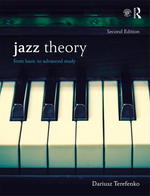 Jazz Theory, Second Edition (Textbook and Workbook Package) From Basic to Advanced Study book cover