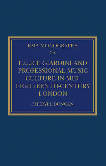 Felice Giardini and Professional Music Culture in Mid-Eighteenth-Century London book cover