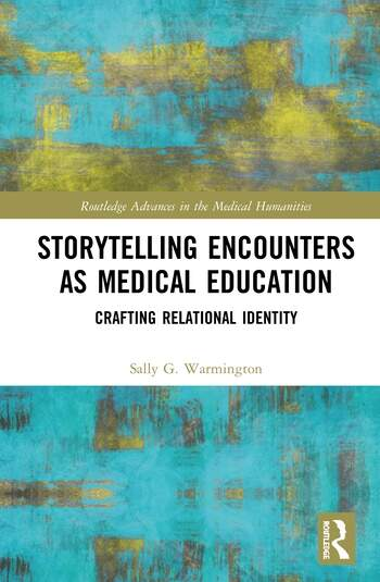 Storytelling Encounters as Medical Education Crafting Relational Identity book cover