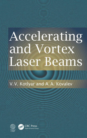 Accelerating and Vortex Laser Beams book cover