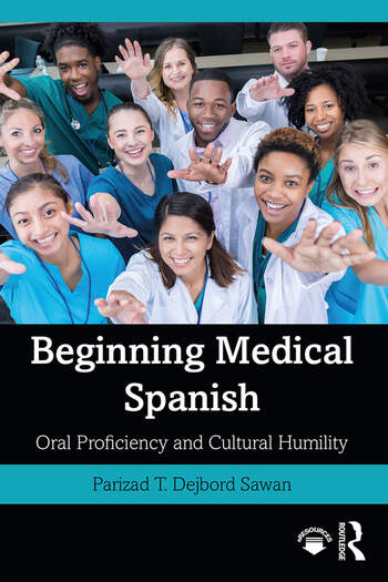 Beginning Medical Spanish Oral Proficiency and Cultural Humility book cover