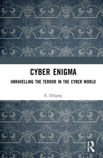 Cyber Enigma Unravelling the Terror in the Cyber World book cover