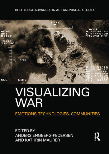 Visualizing War Emotions, Technologies, Communities book cover