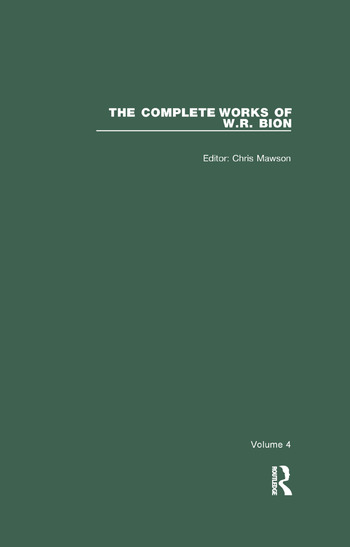 The Complete Works of W.R. Bion Volume 4 book cover