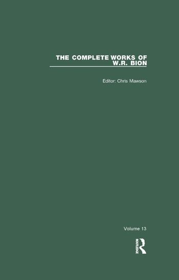 The Complete Works of W.R. Bion Volume 13 book cover