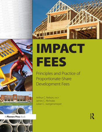 Impact Fees Principles and Practice of Proportionate-Share Development Fees book cover