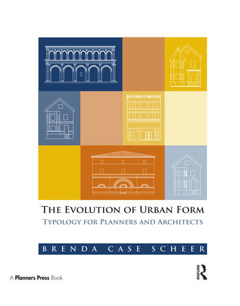 The Evolution of Urban Form Typology for Planners and Architects book cover